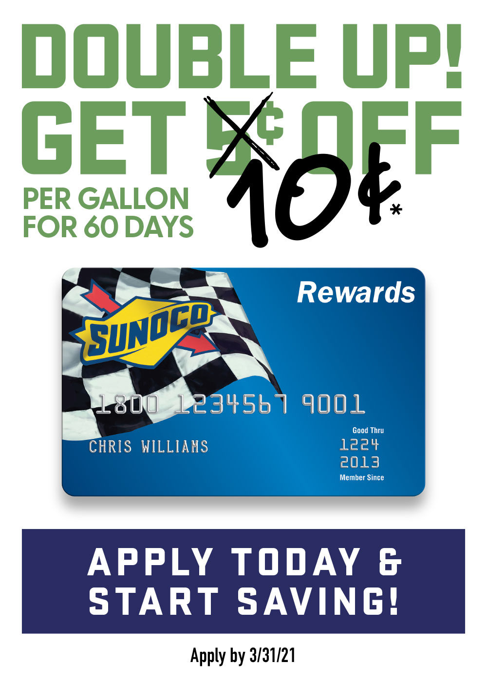 Double up! Get 10 cents off per gallon for 60 days. Apply today and start saving!